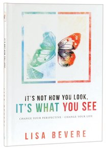 Its Not How You Look, Its What You See