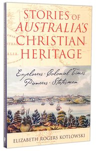 Stories of Australias Christian Heritage
