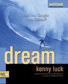 Dream (Workbook) (#02 in Gods Man Series)