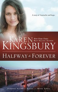 Halfway to Forever (#03 in Forever Faithful Series)
