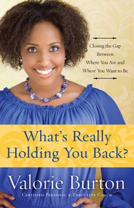 Whats Really Holding You Back?
