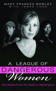 A League of Dangerous Women