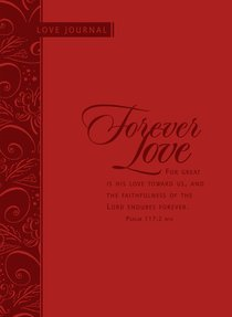 Scripture Journal: Forever Love