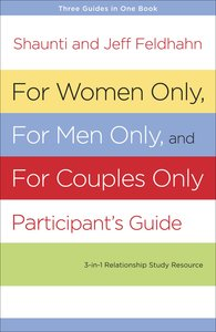 For Women Only and For Men Only Participants Guide