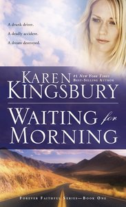 Waiting For Morning (#01 in Forever Faithful Series)