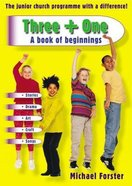 A Book of Beginnings (Three + One Series)
