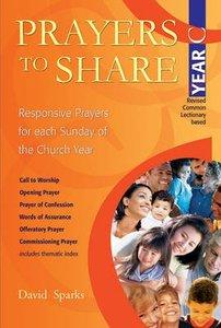 Prayers to Share (Year C)
