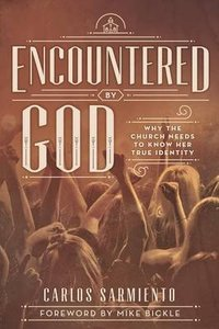 Encountered By God