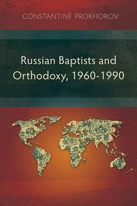 Russian Baptists and Orthodoxy
