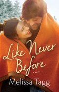 Like Never Before (#02 in Walker Family Series)