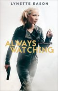 Always Watching (#01 in Elite Guardians Series)