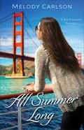 All Summer Long (#02 in Follow Your Heart Series)