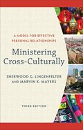 Ministering Cross-Culturally (3rd Edition)