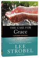 The Case For Grace (Student Edition)