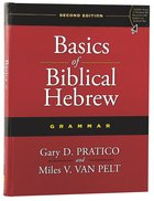 Basics of Biblical Hebrew Grammar (2nd Edition)
