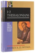 1 & 2 Thessalonians (Baker Exegetical Commentary On The New Testament Series)