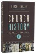 Church History in Plain Language (4th Edition) (Nelsons Plain Language Series)