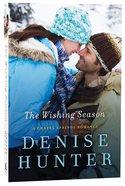 The Wishing Season (Chapel Springs Romance Series)