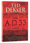A.D. 33 (#02 in A.d. Series)