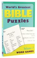 Word Games (#07 in Worlds Greatest Bible Puzzles Series)