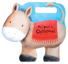 The Story of Christmas (Donkey) (#2 in Bouncy Bible Buddies Series)