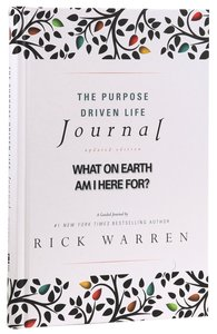 The Purpose Driven Life Journal (The Purpose Driven Life Series)