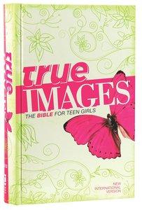 NIV True Images Bible Teen Girls
