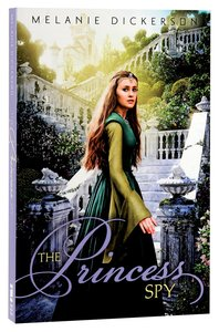 The Princess Spy (#05 in Hagenheim - My Fairy Tale Romance Series)