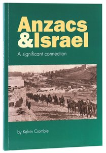 Anzacs and Israel: A Significant Connection