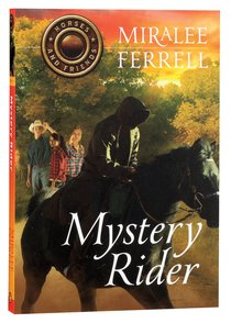 Mystery Rider (#03 in Horses & Friends Series)