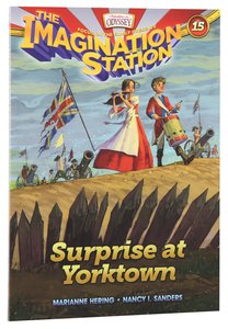 Surprise At Yorktown (#15 in Adventures In Odyssey Imagination Station Series)