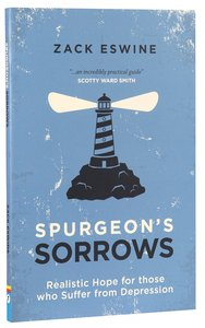 Spurgeons Sorrows