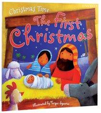 Christmas Time: The First Christmas