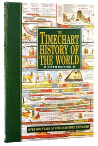 The Timechart History of the World (5th Edition)