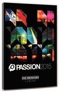 Passion 2015 Messages (2 Dvd)