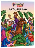 The Very First Easter (Beginners Bible Series)
