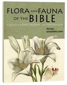 Flora and Fauna of the Bible: A Guide For Bible Readers and Naturalists