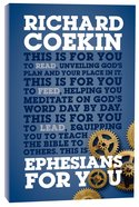 Ephesians For You (Gods Word For You Series)