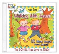 Kids Sing Walking With Jesus! (Kids Sing Series)