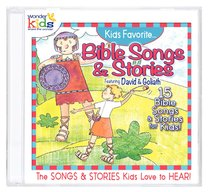 Kids Favourite Bible Songs & Stories Featuring David & Goliath (Kids Favorite Series)