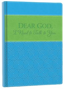 Italian Faux Leather Journal: Blue & Green, Dear God I Need to Talk to You