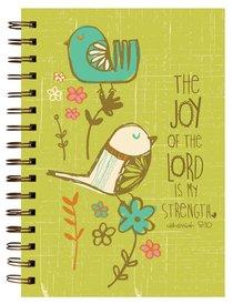 Garden Blessings Spiral Journal: Birds, Nehemiah 8:10 the Joy of the Lord