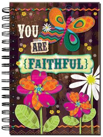 Spiral Journal: You Are Faithful