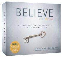 Believe (Church Resource Kit) (Believe (Zondervan) Series)