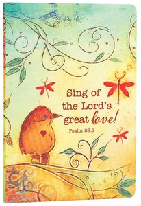 Silky-Soft Printed Journal: Sing of the Lords Great Love Bird Luxleather