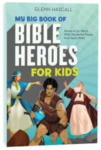 My Big Book of Bible Heroes For Kids