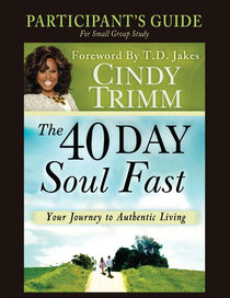 The 40 Day Soul Fast (Study Guide)