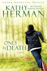 Only By Death (#02 in Ozark Mountain Trilogy Series)