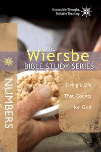 Wiersbe Bible Study Series: Numbers (We Believe Series)