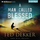 A Man Called Blessed (Caleb Audio Book Series)